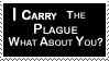 I carry the plague stamp by deviantStamps