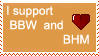 I support BBW and BHM stamp by deviantStamps