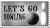 Stamp: Let's Go Bowling by realdeal2u4u