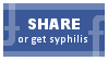 Share Or Get Syphilis by obsidianstamps