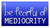 mediocrity by obsidianstamps
