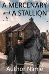 A mercenary and a stallion by OlgaGodim