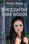 Through the dark woods by OlgaGodim