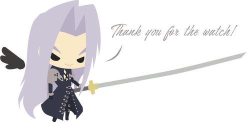 Thank you for the watch! by Sephiroth508