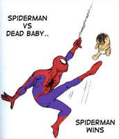 Spiderman vs Dead Baby by lukehumphris