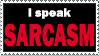 Stamp 029 - Sarcasm by Invisible-Touch