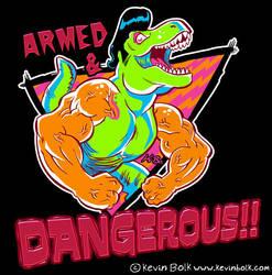 T-Wrecks ''Armed and Dangerous'' T-shirt Design by kevinbolk