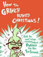 How The Grinch Ruined Xmas by kevinbolk