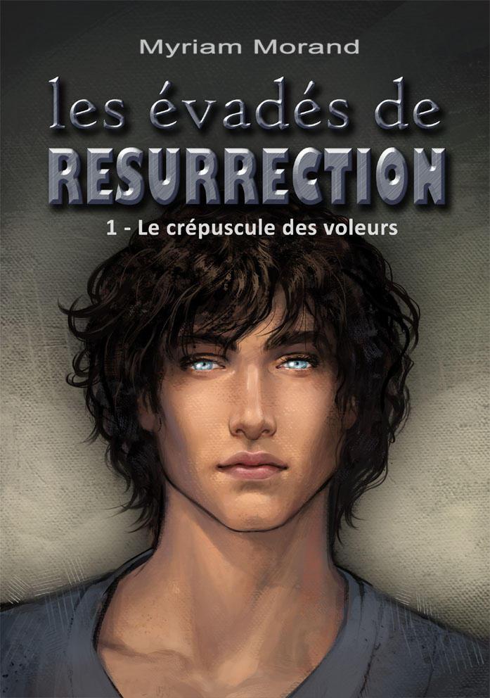 Les evades de Resurrection 1 - Cover by Feliane