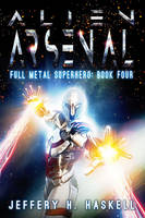 Alien Arsenal Cover Art by rmhaskell