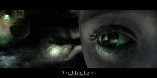 To Her Eyes by stickersticker