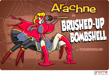 Arachne in Brushed-Up Bombshell by gnome-oo