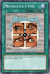 Yu-Gi-Oh Card: Metallica's 4 Eyes by 84Reaper72