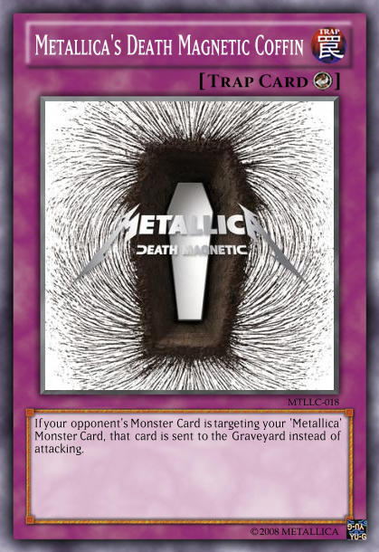 Yu-Gi-Oh Card: Metallica's Death Magnetic Coffin by 84Reaper72