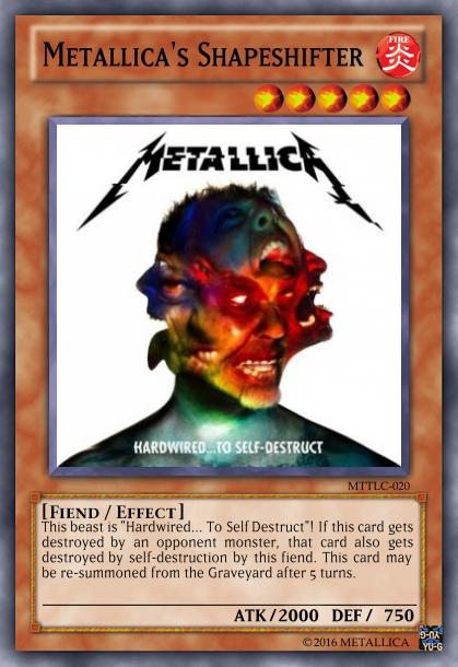 Yu-Gi-Oh Card: Metallica's Shapeshifter by 84Reaper72