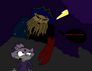 Tell me Blaze...do you fear death? by Scurvypiratehog
