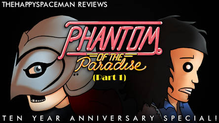 Phantom of the Paradise: Part 1 by The-Happy-Spaceman