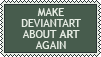 Make DeviantArt About Art Again by AnScathMarcach