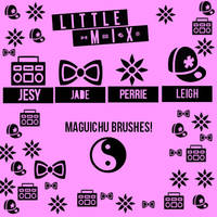 Brushes-Little Mix by Maguichu