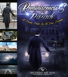 Reminiscencias del Pasado by Recendiz