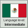 Mexican Spanish Level: Intermediate by DimensionalSkull