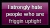 Stupid Uptight People Stamp by Hunter-Arkaman