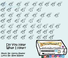 Do You Hear What I Hear by MercyMerciful