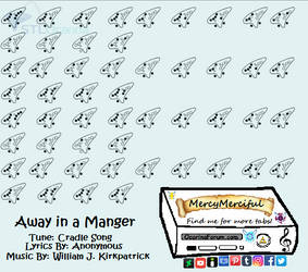 Away in a Manger (Cradle Song) by MercyMerciful
