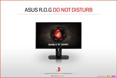 ASUS R.O.G [DO NOT DISTURB] by BeautyDesignz