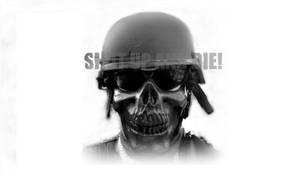 SHUT UP AND DIE by BlazeTwoe