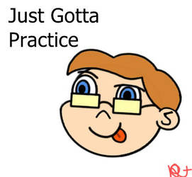 Image045 Just Gotta Practice by The-Holy-Avacado-97