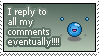 I reply to all my comments by black-yoshi