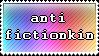 anti-fictionkin stamp by kacie-e