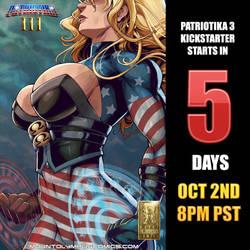 Patriotika 3 Kickstarter launches in 5 days! by Mountolympuscomics