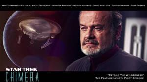Star Trek: Chimera - Pilot - Beyond The Wilderness by jonbromle1