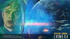 Star Trek: Chimera 1.6 - 1.7: Chimera Down by jonbromle1