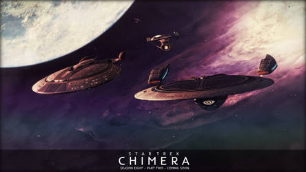 ST: Chimera - Season Eight Part II - Coming Soon by jonbromle1