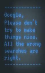 Please, Google by brianskywalker