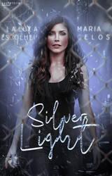 Silver Light | Wattpad Cover by gabrielemmmasjo