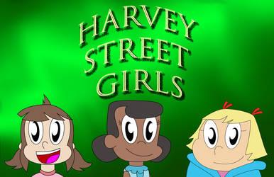 Harvey Street Girls Title Card by wildstar27