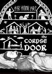 The Corpse Door 2.0 by Tatter-Hood