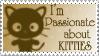 I'm Passionate About Kitties by JunkbyJen