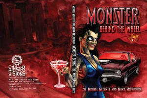 Monster Behind the Wheel by SavageSinister
