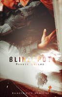 BLINDSPOT - WATTPAD COVER by AdmireMyStyle