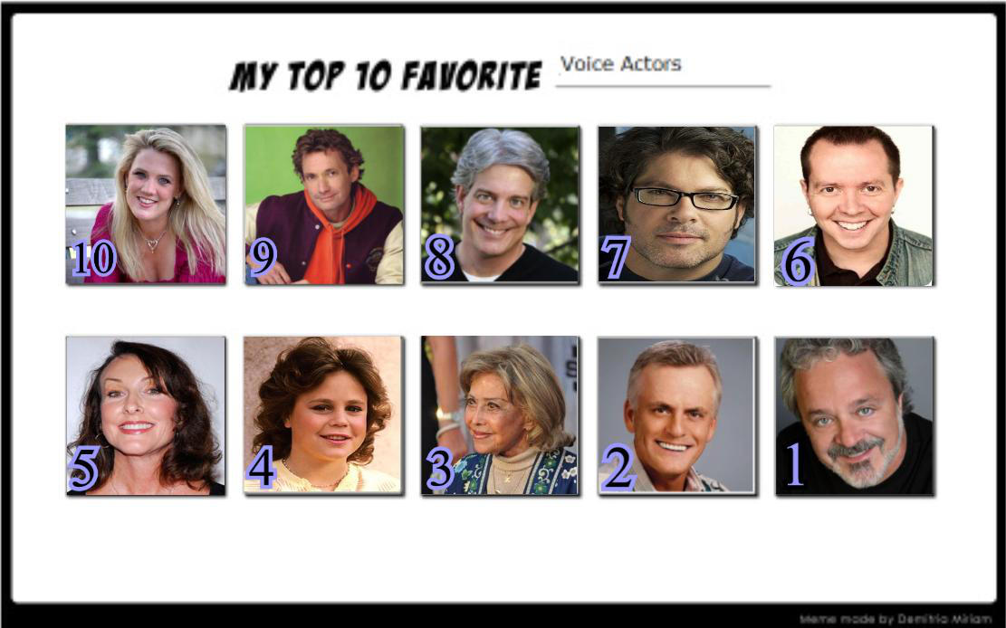 Ulisas Top Ten Favorite Voice Actors By Ulisabarbic On Deviantart