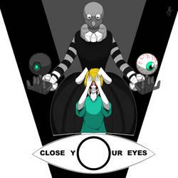 Eleven CloseYourEyes by masterzoroark666