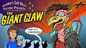Brandon Tenold Presents - The Giant Claw by earthbaragon