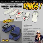 Atelier bricolage : fabrique tes tongs ! by lasaucisse