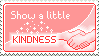 Stamp: Kindness by delusional-dreams