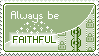 Stamp: Faithfulness by delusional-dreams
